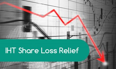 IHT Share Loss Relief is a wealth-saver in volatile stock markets